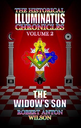 The Widow's Son Volume 2 (The Historical Illuminatus Chronicles): Robert Anton Wilson