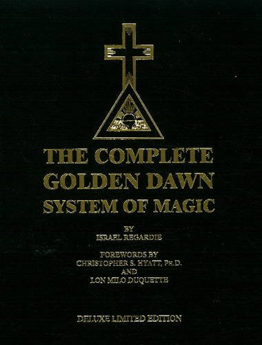 9781561841660: The Complete Golden Dawn System of Magic