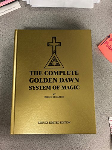 The Complete Golden Dawn System of Magic (1561841714) by Chic and Tabatha Cicero; David Cherubim; Dr. Jack Willis; Israel Regardie; Lon Milo Duquette; S. Jason Black