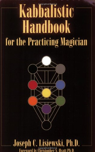 Kabbalistic Handbook for the Practicing Magician: A: Joseph Lisiewski