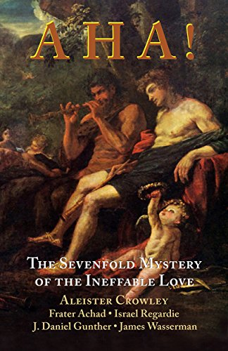 9781561845330: Aha!: The Sevenfold Mystery of the Ineffable Love