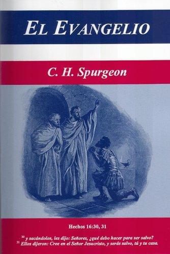 EL EVANGELIO - The Gospel (SPANISH Edition - 36 Unabridged Spurgeon Sermons on the Gospel) (1561862282) by C. H. Spurgeon; Charles Spurgeon