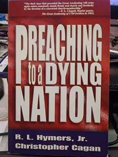 Preaching to a Dying Nation: Cagan, R. L.