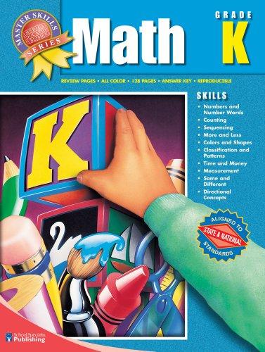 Master Skills Math, Kindergarten: School Specialty Publishing
