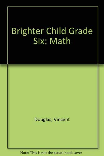 9781561890767: Math: Basic Skills Workbooks With Answer Key/Grade 6 (Brighter Child)