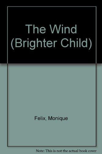 9781561890958: The Wind (Brighter Child)