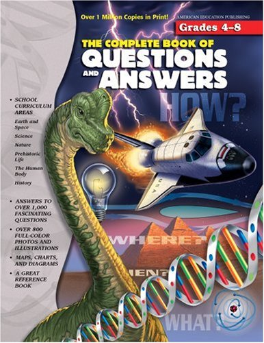 THE COMPLETE BOOKS OF QUESTIONS AND ANSWERS : Grades 4 - 8 (Complete Book Series)