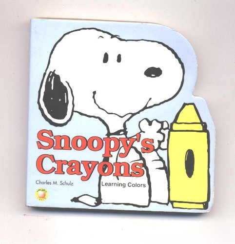 9781561892594: Snoopy's Crayons: Learning Colors (Brighter Child)