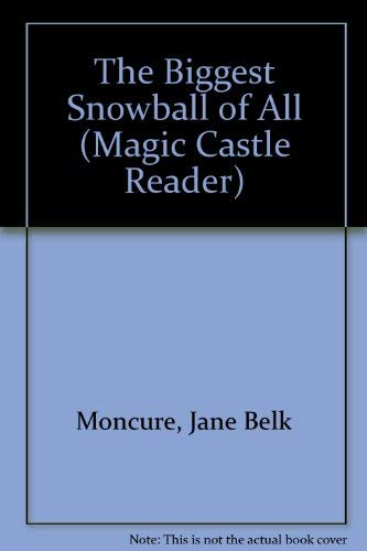 9781561893485: The Biggest Snowball of All (Magic Castle Reader)