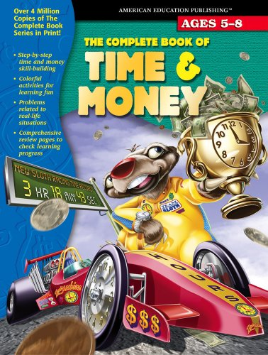 The Complete Book of Time & Money: School Specialty Publishing