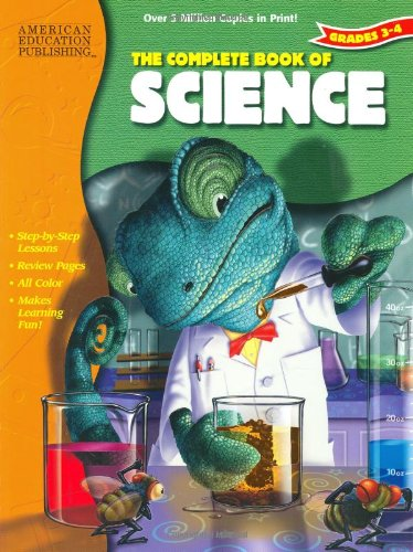 The Complete Book of Science, Grades 3-4: School Specialty Publishing