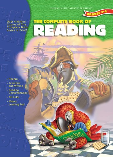The Complete Book of Reading, Grades 3-4: School Specialty Publishing