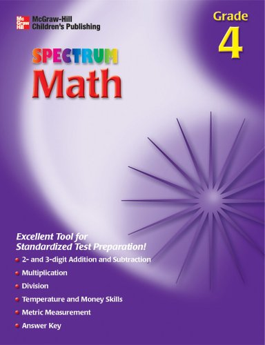 Spectrum Math, Grade 4 (McGraw-Hill Learning Materials: Thomas Richards