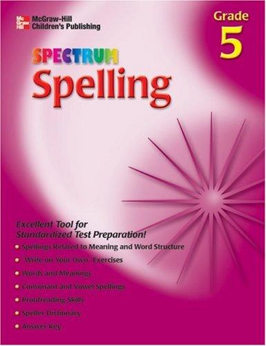 9781561899258: Spectrum Spelling, Grade 5 (McGraw-Hill Learning Materials Spectrum)