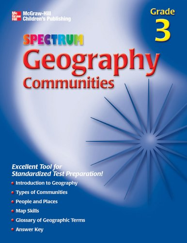 Spectrum Geography, Grade 3: Communities (McGraw-Hill Learning Materials Spectrum): Carson-Dellosa ...