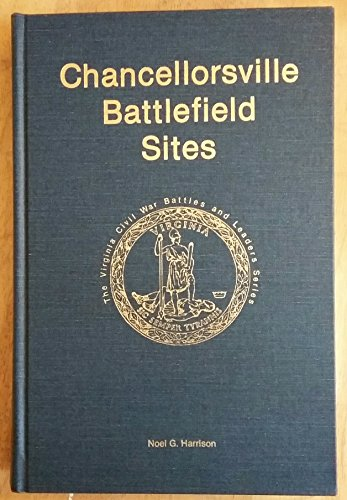 CHANCELLORSVILLE BATTLEFIELD SITES: Harrison, Noel G.