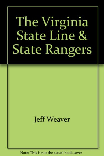 The Virginia State Rangers and State Line: Osborne, Randall &