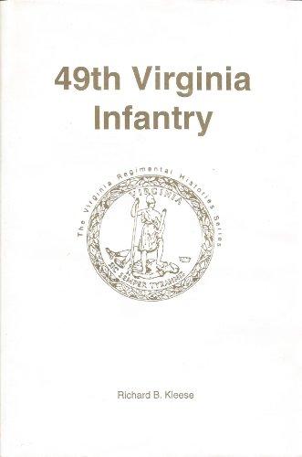 9781561901241: 49th Virginia Infantry (Virginia regimental histories series)