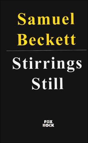 9781562010157: Stirrings Still