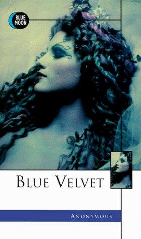 9781562010317: Blue Velvet