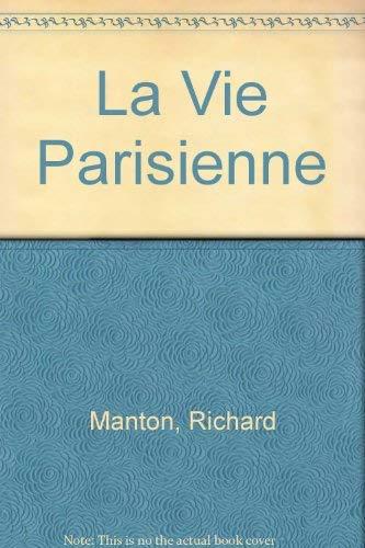 La Vie Parisienne: Manton, Richard
