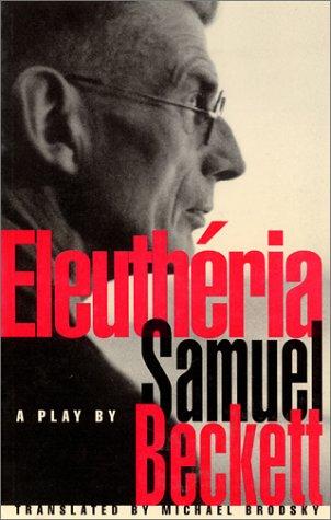 Eleutheria: Beckett, Samuel