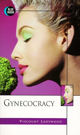 9781562011123: Gynecocracy