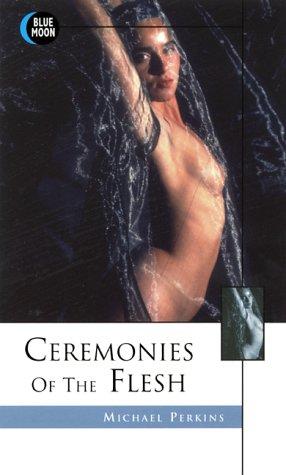9781562011666: Ceremonies of the Flesh