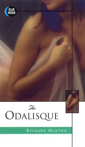 The Odalisque: Manton, Richard