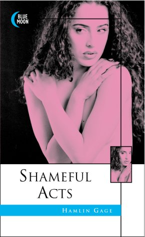 9781562012038: Shameful Acts