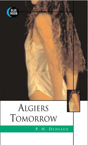 9781562012113: Algiers Tomorrow