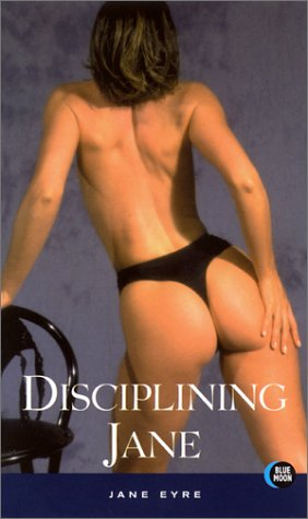 Disciplining Jane: Eyre, Jane
