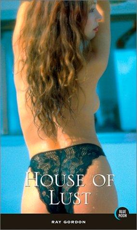 House Of Lust: Gordon,Ray
