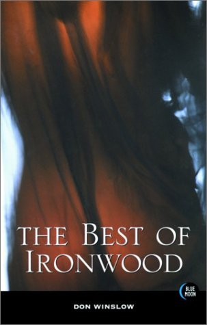 The Best of Ironwood: Winslow, Don