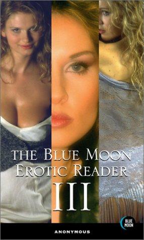 The Blue Moon Erotic Reader III: Adler, Bill