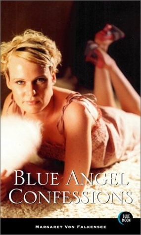 9781562013271: Blue Angel Confessions