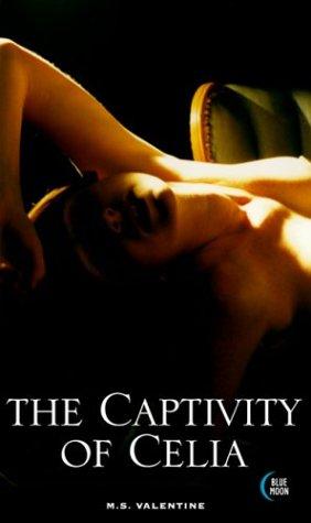 9781562013424: The Captivity of Celia