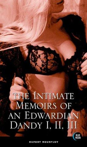 The Intimate Memoirs of an Edwardian Dandy: Mountjoy, Rupert