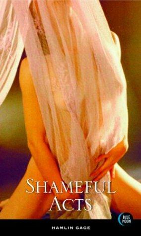 9781562014193: Shameful Acts