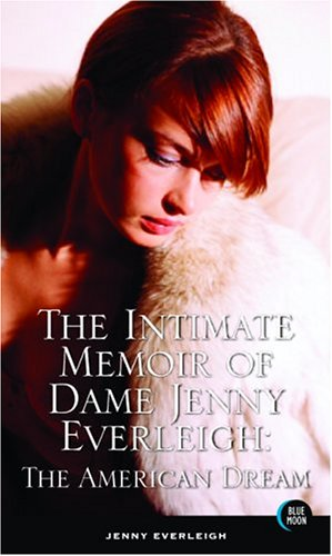 9781562014292: The Intimate Memoir of Dame Jenny Everleigh: The American Dream