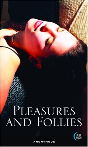9781562014391: Pleasures and Follies
