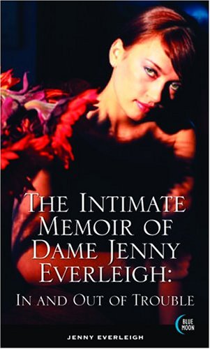 The Intimate Memoir of Dame Jenny Everleigh: Jenny Everleigh and