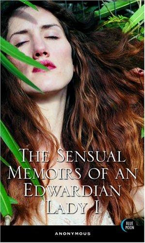 1: The Sensual Memoirs of an Edwardian: Adler, Bill