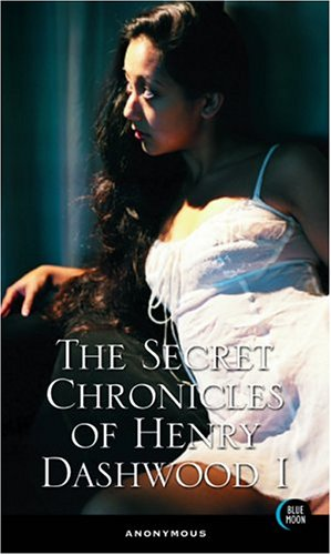 9781562014612: The Secret Chronicles of Henry Dashwood I (v. 1)