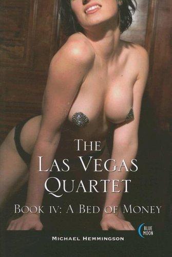 9781562014667: Las Vegas Quartet: Bed of Money Bk. 4 (Las Vegas Quartet)