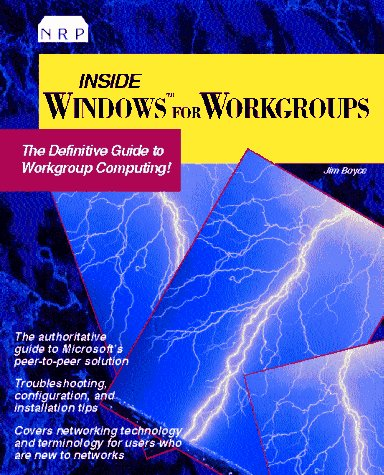 Inside Windows for Workgroups: Boyce, Jim