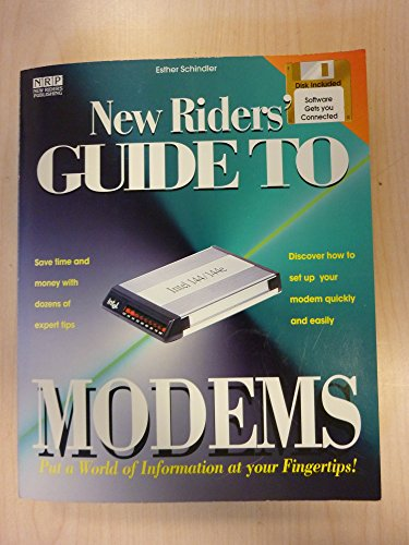 New Riders' Guide to Modems/Book and Disk (1562053027) by Schindler, Esther; Vaughan-Nichols, Steven