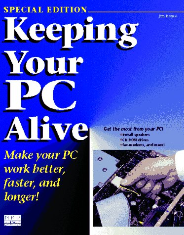 9781562053208: Keeping Your PC Alive