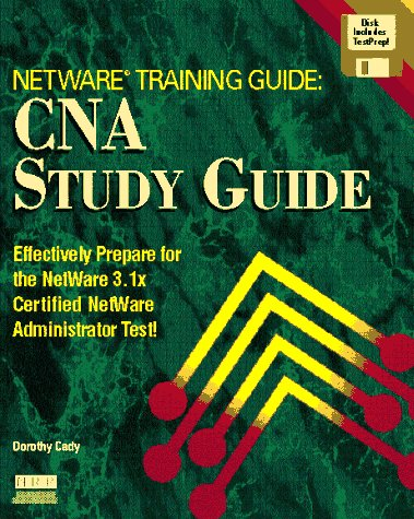 9781562053659: Netware Training Guide: Cna Study Guide/Book and Disk