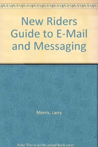 9781562053697: New Riders' Guide to E-Mail & Messaging
